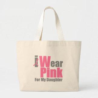 I Wear Pink For My Daughter Large Tote Bag