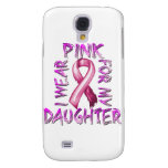 I Wear Pink for my Daughter.png Galaxy S4 Case