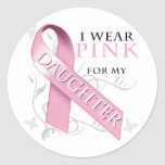 I Wear Pink for my Daughter Round Stickers