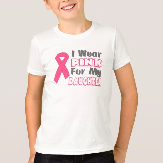 I Wear Pink For My Daughter (Version B) T-Shirt