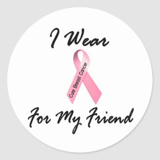 I Wear Pink For My Friend 1 Breast Cancer Classic Round Sticker