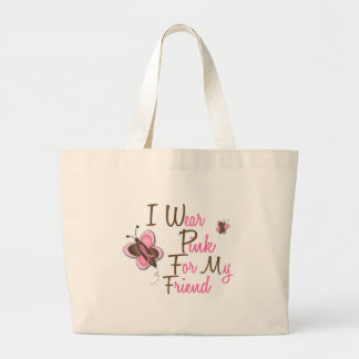 I Wear Pink For My Friend 22 BREAST CANCER Shirts Large Tote Bag