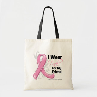I Wear Pink For My Friend - Breast Cancer Bag