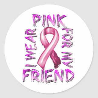 I Wear Pink for my Friend.png Classic Round Sticker