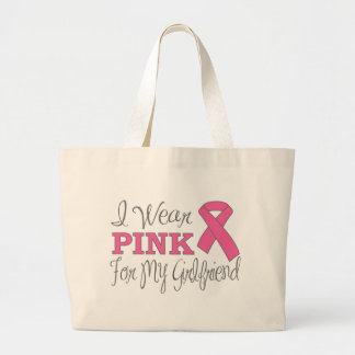 I Wear Pink For My Girlfriend (Pink Ribbon Ver. C) Bag