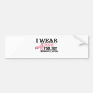 I WEAR PINK FOR MY GRANDDAUGHTER Breast Cancer Car Bumper Sticker