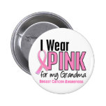 I Wear Pink For My Grandma 10 Breast Cancer Button