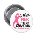 I Wear Pink For My Grandma 2 Inch Round Button