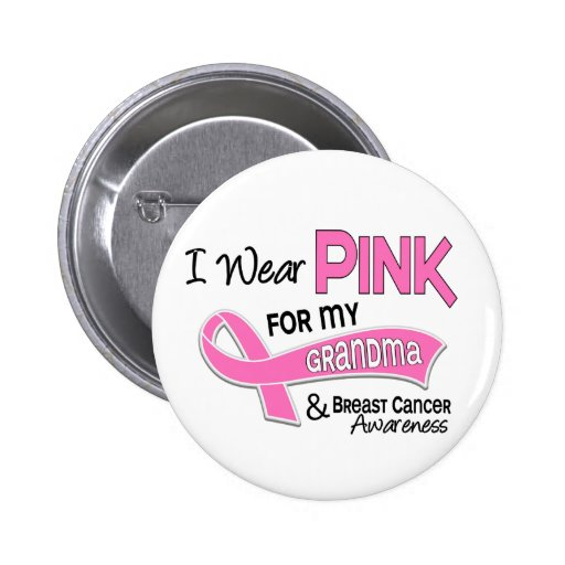 I Wear Pink For My Grandma 42 Breast Cancer 2 Inch Round Button