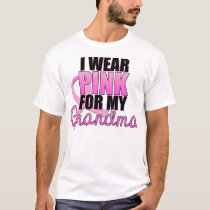 I Wear Pink for My Grandma - Breast Cancer T-Shirt