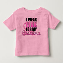 I Wear Pink for My Grandma - Breast Cancer Toddler T-shirt