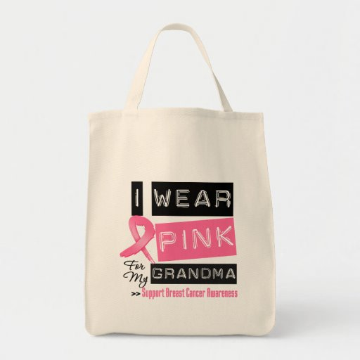 I Wear Pink For My Grandma Breast Cancer Tote Bags