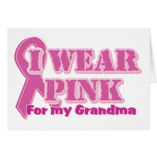 I wear pink for my grandma card