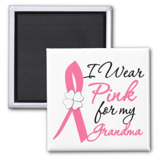 I Wear Pink For My Grandma Refrigerator Magnet