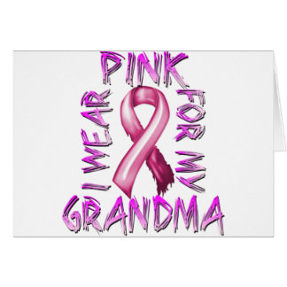 I Wear Pink for my Grandma.png Greeting Card