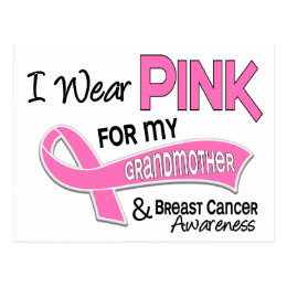 I Wear Pink For My Grandmother 42 Breast Cancer Postcard