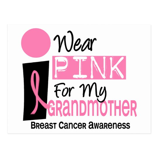 I Wear Pink For My Grandmother 9 Breast Cancer Postcard