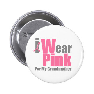 I Wear Pink For My Grandmother Button