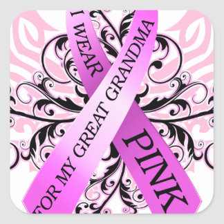 I Wear Pink for my Great Grandma.png Square Sticker