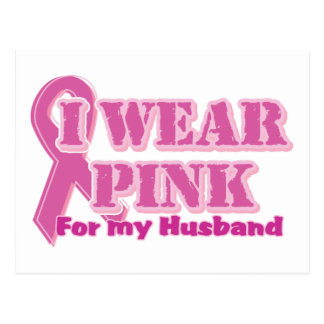 I wear pink for my husband postcard