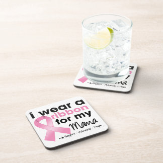 I Wear Pink For My Mama Breast Cancer Beverage Coaster