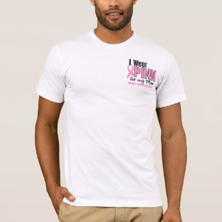 I Wear Pink For My Mom 10 Breast Cancer T-Shirt