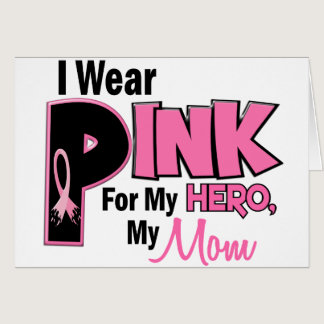 I Wear Pink For My Mom 19 BREAST CANCER Card