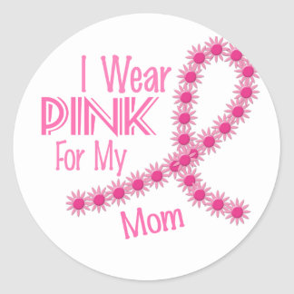 I Wear Pink For My Mom 26 BREAST CANCER Shirts Classic Round Sticker