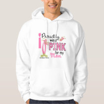 I Wear Pink For My Mom 27 Breast Cancer Hoodie