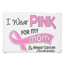 I Wear Pink For My Mom Breast Cancer 42 iPad Mini Case