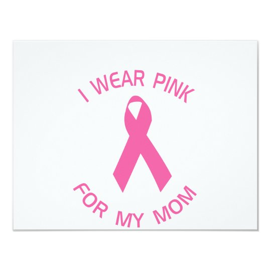 I Wear Pink For My Mom Breast Cancer Awareness Card