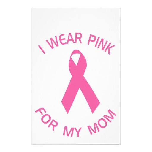 I Wear Pink For My Mom Breast Cancer Awareness Stationery