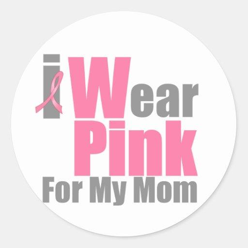 I Wear Pink For My Mom Classic Round Sticker