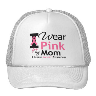 I Wear Pink For My Mom Mesh Hats