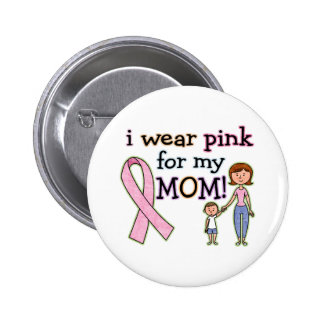 I Wear Pink for My Mom Kids Boys Pinback Buttons