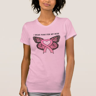 I Wear Pink for My Mom Pink Ribbon Butterfly Shirt