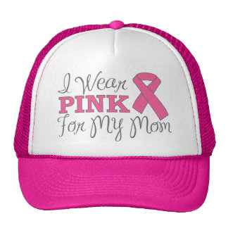 I Wear Pink For My Mom (Pink Ribbon Version C) Trucker Hat