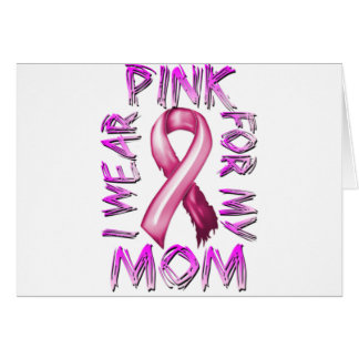 I Wear Pink for my Mom.png Greeting Card