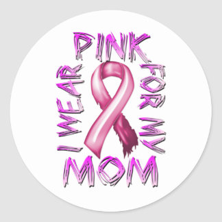 I Wear Pink for my Mom.png Classic Round Sticker