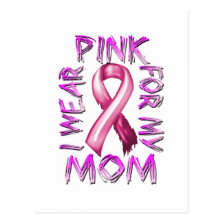I Wear Pink for my Mom.png Postcard