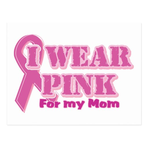 I wear pink for my mom postcard