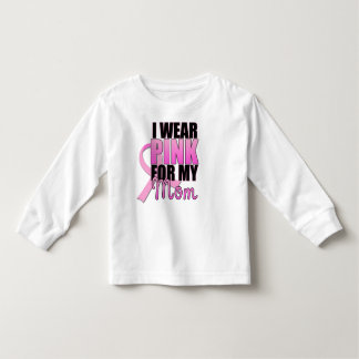 I Wear Pink for My Mom Toddler Toddler T-shirt