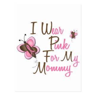 I Wear Pink For My Mommy 22 BREAST CANCER T-Shirts Postcard