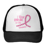 I Wear Pink For My Mommy 26 BREAST CANCER Trucker Hat