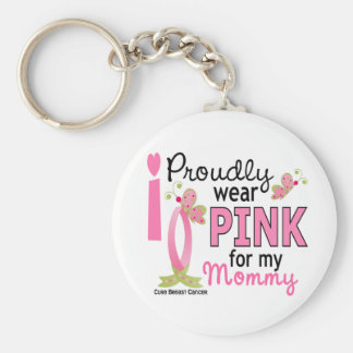 I Wear Pink For My Mommy 27 Breast Cancer Keychain