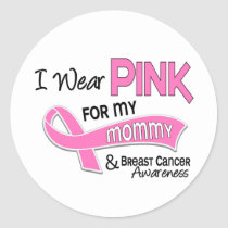 I Wear Pink For My Mommy 42 Breast Cancer Classic Round Sticker