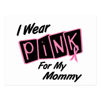 I Wear Pink For My Mommy 8 BREAST CANCER T-Shirts Postcard