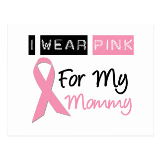 I Wear Pink For My Mommy Postcard