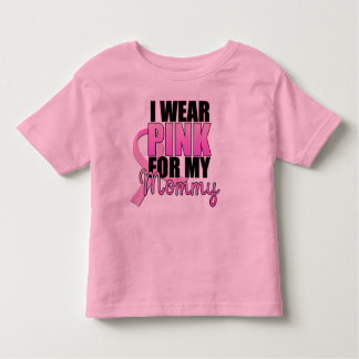 I Wear Pink for My Mommy Toddler Tee Shirts