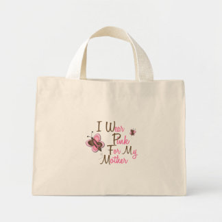 I Wear Pink For My Mother 22 BREAST CANCER Tees Mini Tote Bag